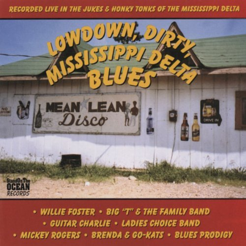 Lowdown Dirty Mississippi Delt Lowdown Dirty Mississippi Delt