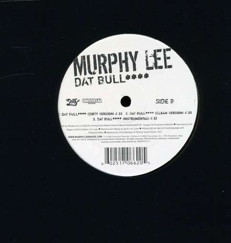 Murphy Lee Dat Bull Explicit Version