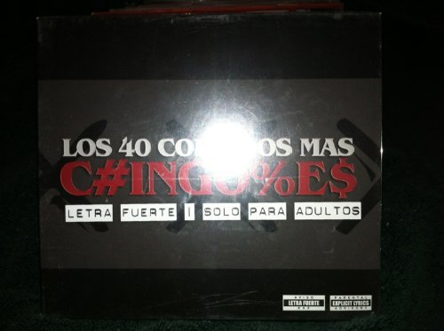 Los 40 Corridos Mas Chingo Los 40 Corridos Mas Chingo Explicit Version