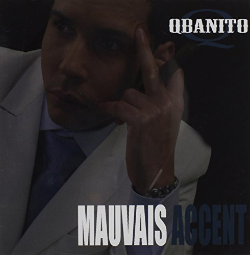 Qbanito Mauvais Accent Import Can
