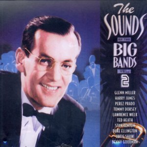 Sounds Of Big Bands Vol. 2 Sounds Of Big Bands