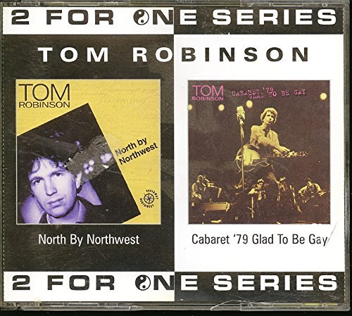 Tom Robinson Glad To Be Gay North By Northw Import Gbr
