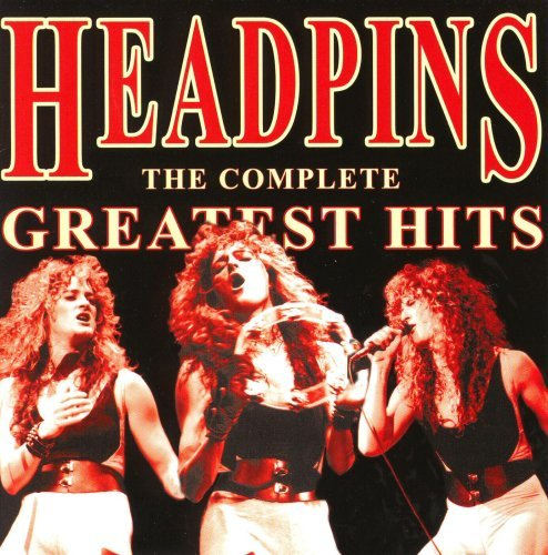 Headpins Greatest Hits