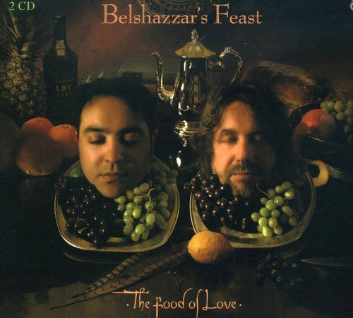 Belshazzar's Feast Food Of Love Import Gbr