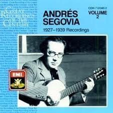 Andres Segovia 1927 1939 Recordings