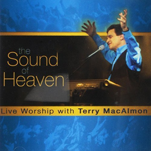 Terry Macalmon Sound Of Heaven
