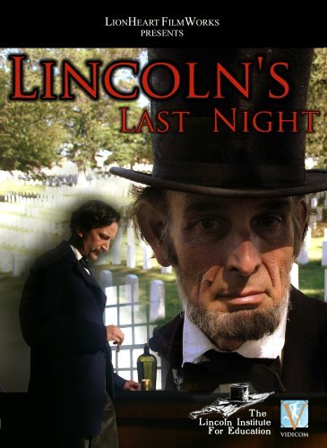 Lincoln's Last Night Lincoln's Last Night