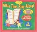 Bible Time Sing Along Bible Time Sing Along