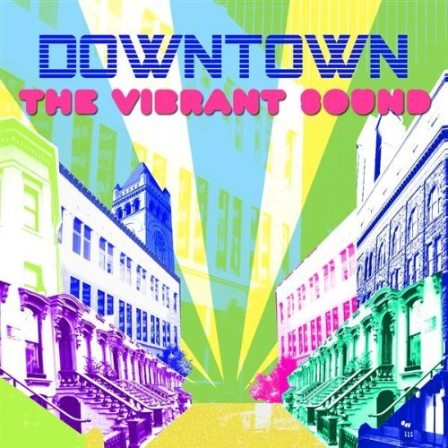 Vibrant Sound Downtown