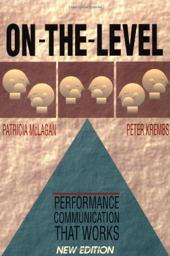 Patricia Mclagan On The Level Performance Communication That Works 0003 Edition;