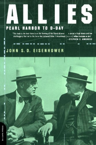 John S. D. Eisenhower Allies Pearl Harbor To D Day