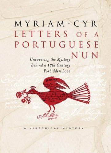 Myriam Cyr Letters Of A Portuguese Nun Uncovering The Myster