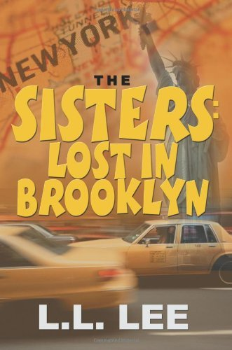 L. L. Lee The Sisters Lost In Brooklyn