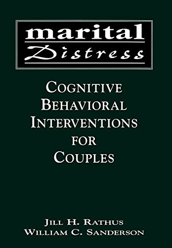 Jill H. Rathus Marital Distress Cognitive Behavioral Interventions For Couples
