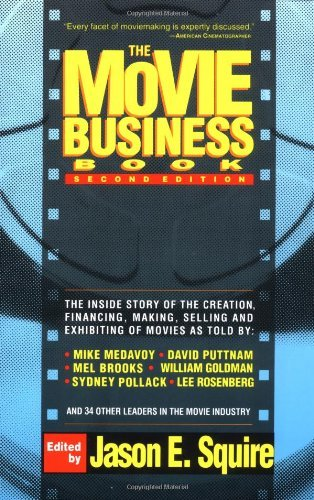 Jason E. Squire The Movie Business Book Second Edition 0002 Edition;