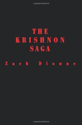 Zach Dionne The Krishnon Saga