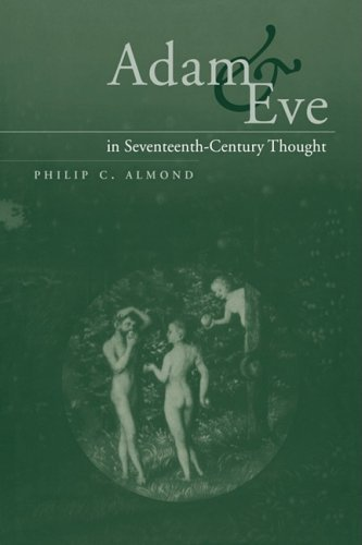 Philip C. Almond Adam And Eve In Seventeenth Century Thought