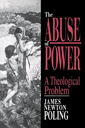 James Newton Poling The Abuse Of Power A Theological Problem