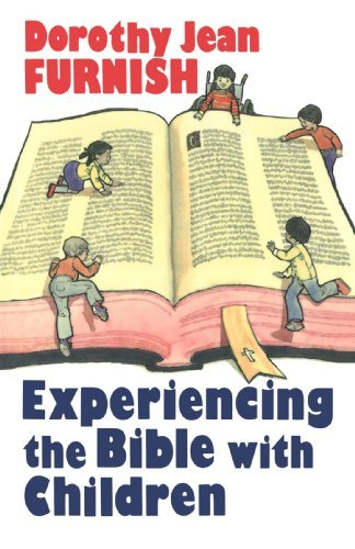 Dorothy Jean Furnish Experiencing The Bible With Children