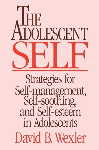 David B. Wexler Adolescent Self Strategies For Self Management Self Soothing An New