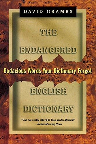 David Grambs Endangered English Dictionary Bodacious Words Your Dictionary Forgot