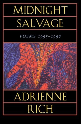 Adrienne Cecile Rich Midnight Salvage Poems 1995 1998 Revised