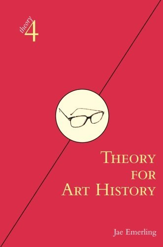 Jae Emerling Theory For Art History