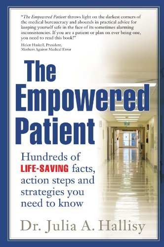 Julia Hallisy The Empowered Patient Hundreds Of Life Saving Facts Action Steps And S