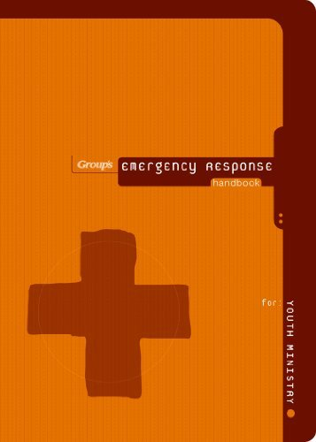 Group Publishing Emergency Response Handbook For Youth Ministry