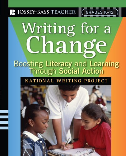 National Writing Project Writing For A Change Boosting Literacy And Learning Through Social Act