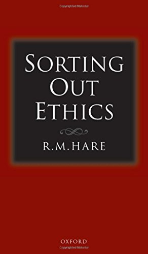 R. M. Hare Sorting Out Ethics Revised