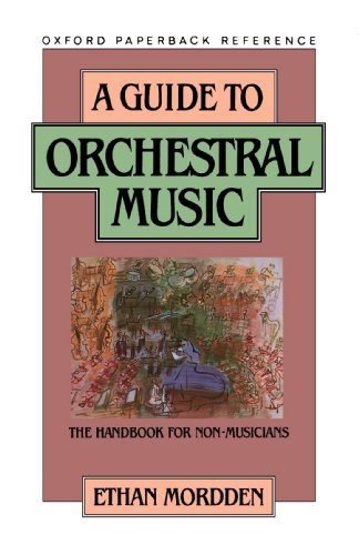 Ethan Mordden A Guide To Orchestral Music The Handbook For Non Musicians