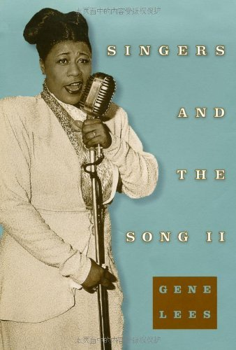 Gene Lees Singers And The Song Ii