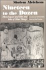 Sholem Aleichem Nineteen To The Dozen Monologues And Bits And Bobs Of Other Things Revised