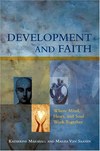 Katherine Marshall Development And Faith Where Mind Heart And Soul Work Together