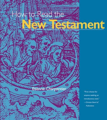 Etienne Charpentier How To Read The New Testament