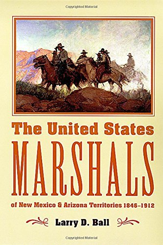 Larry D. Ball The United States Marshals Of New Mexico And Arizo