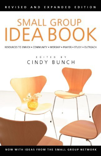 Cindy Bunch Small Group Idea Book Resources To Enrich Community Worship Prayer S