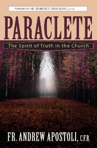 Andrew Apostoli Paraclete The Spirit Of Truth In The Church