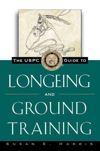 Susan E. Harris The Uspc Guide To Longeing And Ground Training