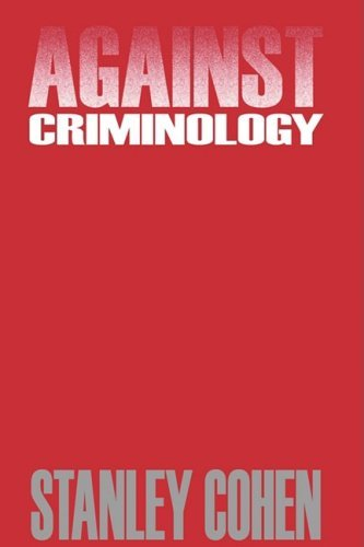 Stanley Cohen Against Criminology