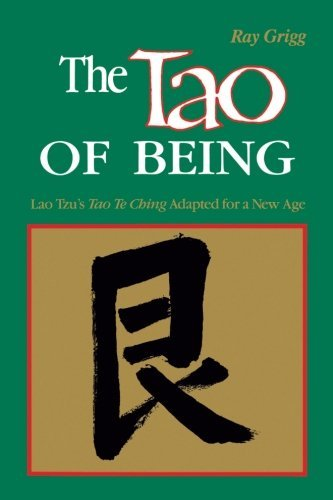 Ray Grigg The Tao Of Being I Think And Do Workbook