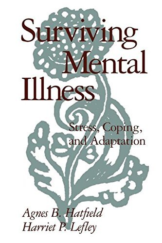 Agnes B. Hatfield Surviving Mental Illness Stress Coping And Adaptation