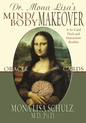 Mona Lisa Schultz Mind Body Makeover Oracle Cards [with Instruction