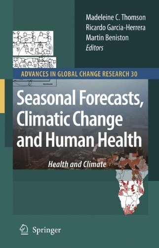 Madeleine C. Thomson Seasonal Forecasts Climatic Change And Human Heal Health And Climate 2008