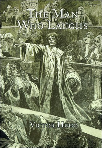 Victor Hugo The Man Who Laughs