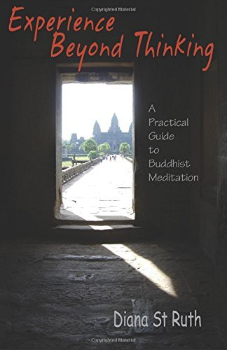 Diana St Ruth Experience Beyond Thinking A Practical Guide To Buddhist Meditation