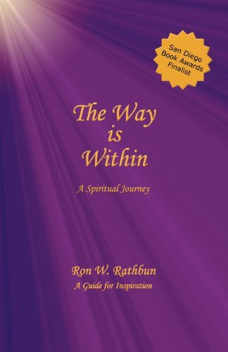 Ron W. Rathbun The Way Is Within A Spiritual Journey