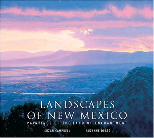 Suzan Campbell Landscapes Of New Mexico Paintings Of The Land Of Enchantment