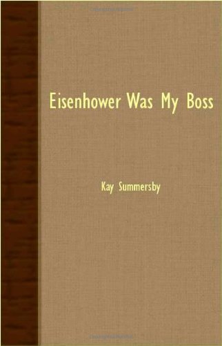 Kay Summersby Eisenhower Was My Boss